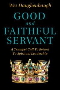 Good & Faithful Servent