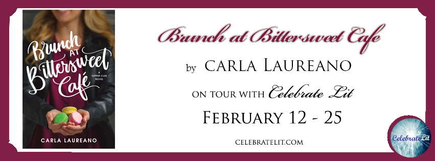 Celebrate Lit Blog Tour Review: Brunch At The Bittersweet Cafe by Carla Laureano